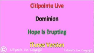 Citipointe Live - Dominion - (Hope Is Erupting Album)