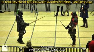 preview picture of video 'III Turniej PLWR - Broń dwuręczna 1x1 - Pojedynek o III miejsce (Jaworzno 2015)'