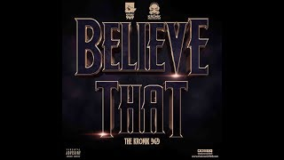 Kronik 969 - Believe That | Latest Hip Hop Songs - thekronik969