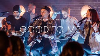 Good To Me (Acoustic)