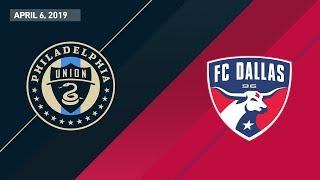 Philadelphia Union vs. FC Dallas | HIGHLIGHTS - April 6, 2019