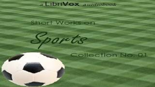 Short Works on Sports Collection 01 | Sports & Recreation, Sports Fiction | Talkingbook | 1/3