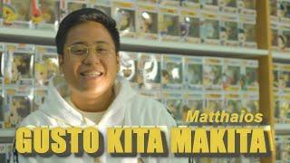Matthaios - Gusto Kita Makita (Official Lyric Video)