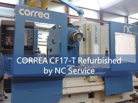 Bed type milling machine CORREA CF 17T NC Service