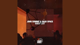 John Summit - Guest List video