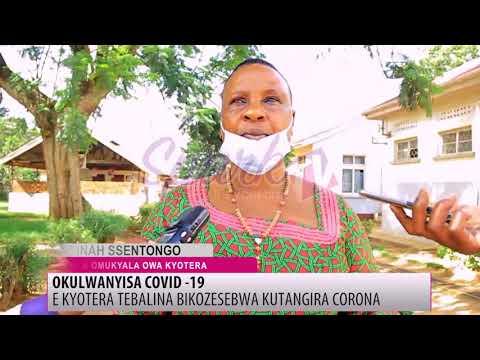 E Kyotera tebalina bikozesebwa kutangira Coronavirus
