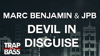 Marc Benjamin & JPB - Devil In Disguise (ft. Syon & Yung Fusion)
