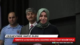 """Türkiye'de ilk kez Konya kapalı cezaevinde """"Hafızlık İcazet Merasimi"""" yapıldı"""