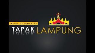 [TAPAK LAMPUNG] Trailer