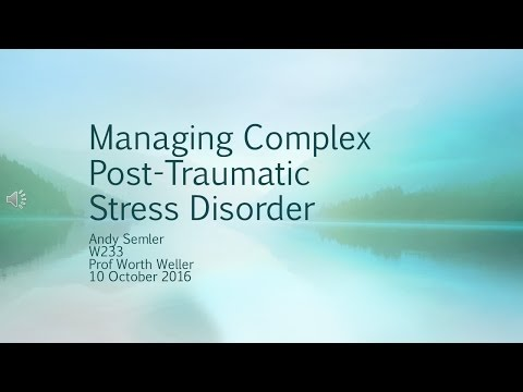 Video Managing Complex Post-Traumatic Stress Disorder