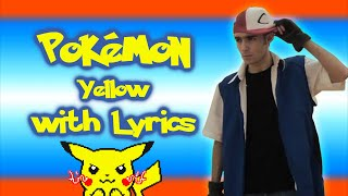 Pokémon Yellow WITH LYRICS
