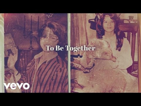 To Be Together Lyric Video