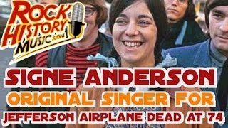 Original Singer for Jefferson Airplane Signe Anderson Dead at 74: Full report