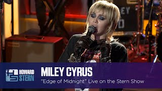 "Miley Cyrus ""Edge of Midnight"" on the Stern Show"