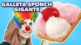 GALLETA SPONCH GIGANTE. EXPECTATIVA/REALIDAD.