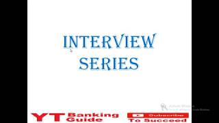 How to face banking interview for SBI PO, IBPS PO, RRB PO