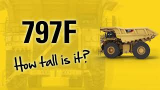 Fun facts about the height of a Cat® 797F