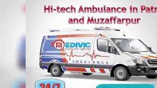 Choose Appropriate Healthcare by Medivic Ambulance in Patna