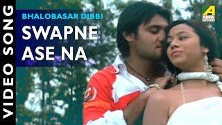 Swapne Ase Na | Bhalobasar Dibbi | Romantic Video Song