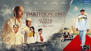 Partition 1947 2017 Movie Official Trailer HDRip
