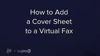 How to add a cover sheet to your virtual fax