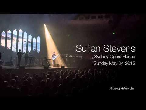 Sufjan Stevens - Sydney Opera House 24-05-2015 FULL SHOW