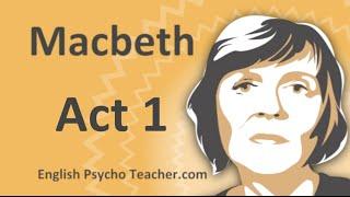 Macbeth Act 1 Summary With Key Quotes & English Subtitles