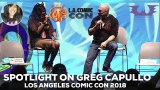 SPOTLIGHT ON GREG CAPULLO: LOS ANGELES COMIC CON 2018 PANEL