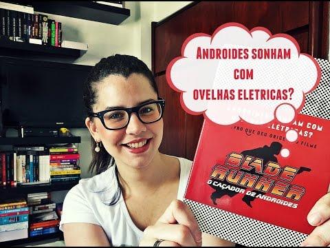 ANDROIDES SONHAM COM OVELHAS ELÉTRICAS?, de Philip K. Dick