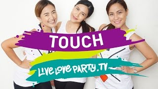 Touch by LIVELOVEPARTY.TV