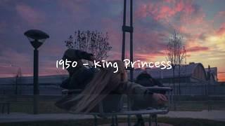 [THAISUB] King Princess   1950 แปลเพลง