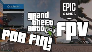 Simulador FPV GTA V Epic Games
