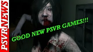 Good News!!! PSVR OWNERS GETTING GOOD NEW GAMES VERY SOON!!!