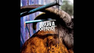 Slipknot - IOWA [10TH ANNIVERSARY EDITION] (Full Album) (HQ Audio) [CD1]