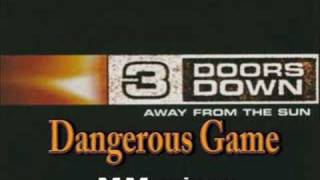 3 Doors Down - Away From The Sun - Dangerous Game