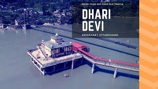 Dhari Devi - Who brings flood in Kedarnath ?