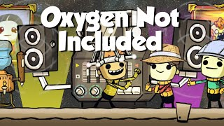 Oxygen Not Included LP (6) - Славные танцы
