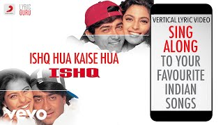 Ishq Hua Kaise Hua - Ishq|Official Bollywood Lyrics|Udit