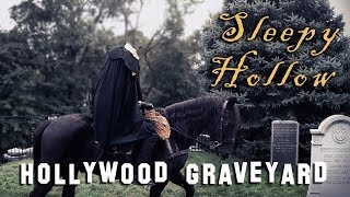 Hollywood Graveyard In SLEEPY HOLLOW