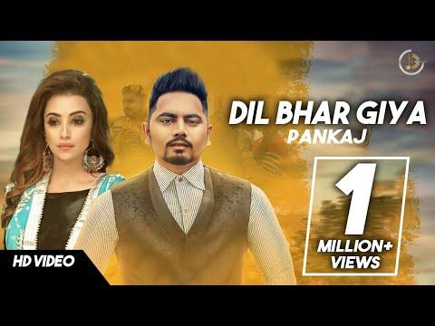 DIl Bhar GIya - Punjabi Song