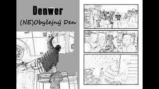 Video DenWer | (Ne)Obyčejný den
