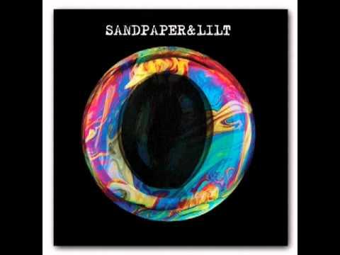 "Sandpaper & Lilt - ""Empathy"""