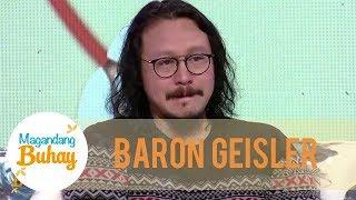 Baron Geisler gets emotional | Magandang Buhay