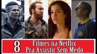 8 FILMES NA NETFLIX PRA ASSISTIR SEM MEDO DE ERRAR