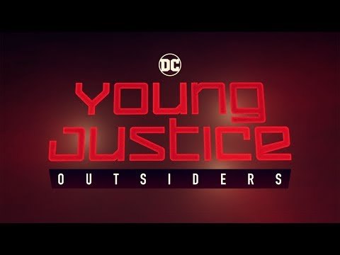 YOUNG JUSTICE: OUTSIDERS - Official Comic-Con Trailer