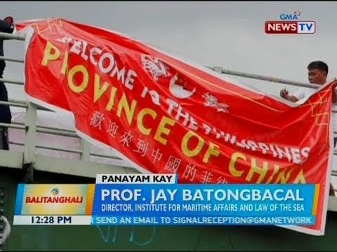 [GMA]  BT: Panayam kay Prof. Jay Batongbacal, Director, Institute for Maritime Affairs and Law of the Sea
