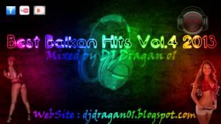 DJ Dragan o1 - Best Balkan Hits Vol.4 2013 (Download+Playlist)