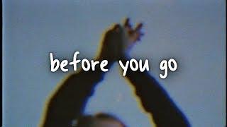 lewis capaldi - before you go // lyrics