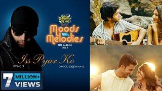 Iss Pyar Ko Lyrics | Moods with Melodies Vol 1 | Dev Negi