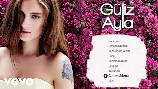 Güliz Ayla - Canımı Sıkma (Official Audio)